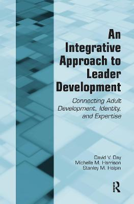 An Integrative Approach to Leader Development - David V. Day