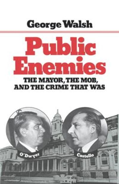 Public Enemies - George Walsh