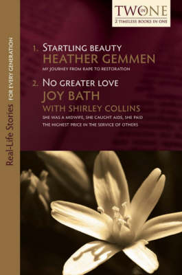 Startling Beauty and No Greater Love - Heather Gemmen