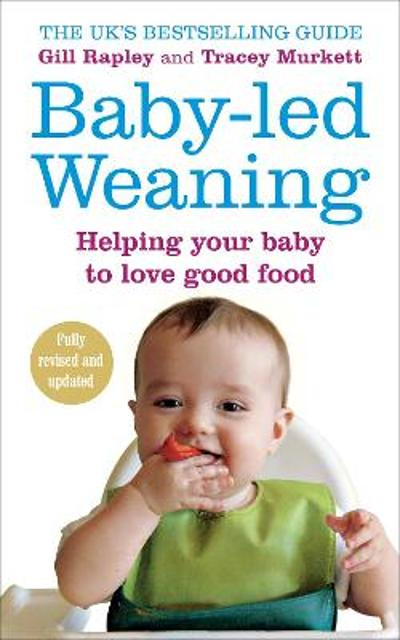 Baby-led Weaning - Gill Rapley