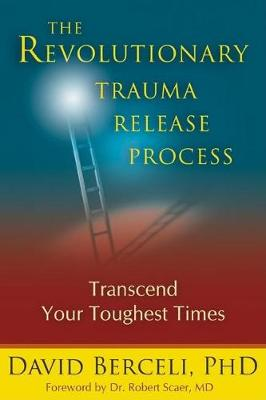 Revolutionary Trauma Release Process - David Berceli