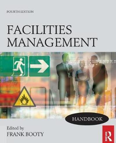 Facilities Management Handbook - Frank Booty