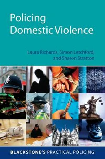 Policing Domestic Violence - Laura Richards