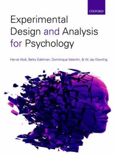 Experimental Design and Analysis for Psychology - Herve Abdi