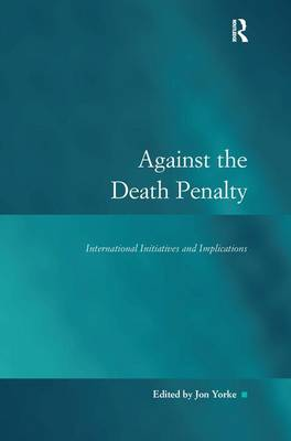 Against the Death Penalty - Jon Yorke