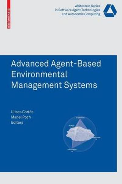 Advanced Agent-Based Environmental Management Systems - Ulises Cortes Garcia