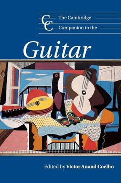 The Cambridge Companion to the Guitar - Victor Anand Coelho