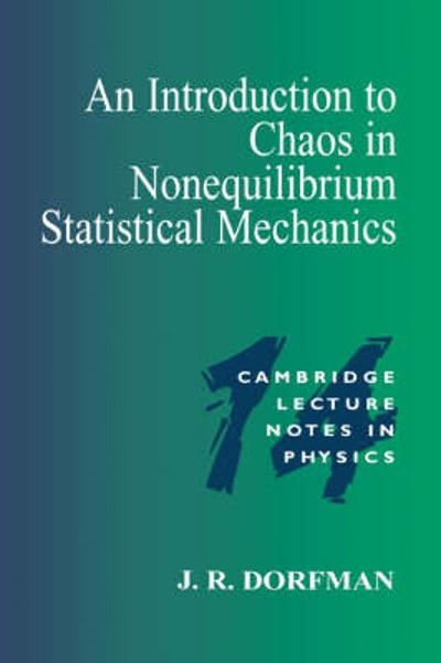 An Introduction to Chaos in Nonequilibrium Statistical Mechanics - J. R. Dorfman