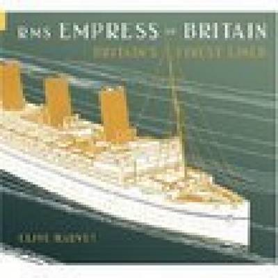 RMS Empress of Britain - Clive Harvey