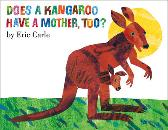 Does A Kangaroo Have a Mother Too? - Eric Carle