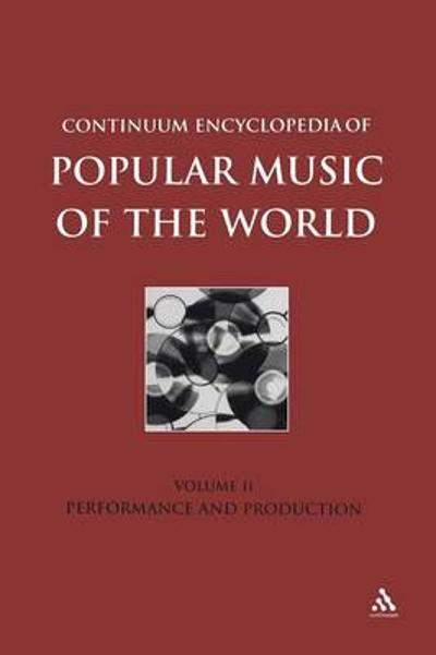 Continuum Encyclopedia of Popular Music of the World - Michael Seed