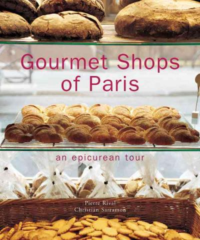 Gourmet Shops of Paris -
