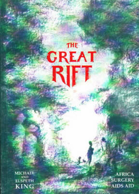 The Great Rift - Michael, King
