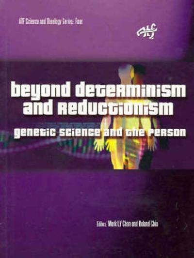 Beyond Determinism and Reductionism - Mark LY Chan