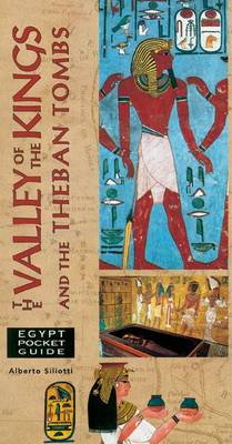 The Valley of the Kings and the Theban Tombs - Egyptian Pocket Guides