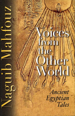 Voices from the Other World - Naguib Mahfouz