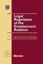Legal Regulation of the Employment Relation - Hugh Collins M. Davies Roger Rideout