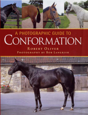 A Photographic Guide to Conformation - Robert Oliver