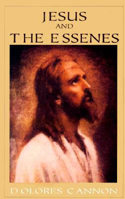 Jesus and the Essenes - Dolores Cannon