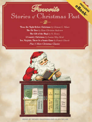 Favorite Stories of Christmas Past - Clement C. Moore