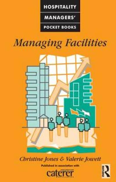 Managing Facilities - Christine Jones