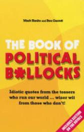 The Book of Political B*llocks - Mark Hanks