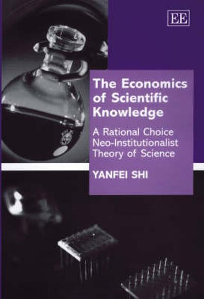 The Economics of Scientific Knowledge - Yanfei Shi