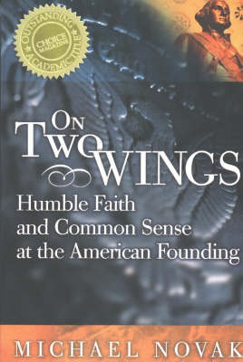 On Two Wings - Michael Novak