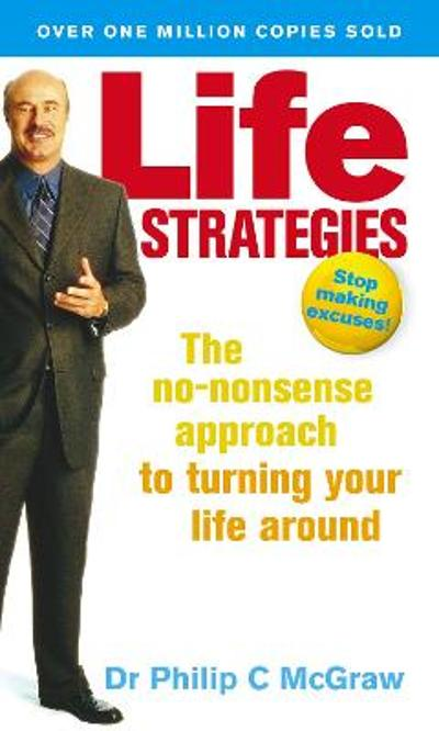 Life Strategies - Dr. Phillip McGraw