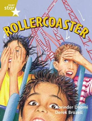 Rigby Star Guided 2 Gold Level: Rollercoaster Pupil Book (Single) - Narinder Dhami