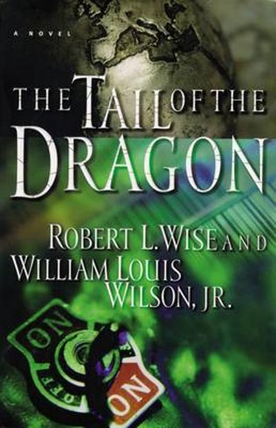 The Tail of the Dragon - Robert Wise