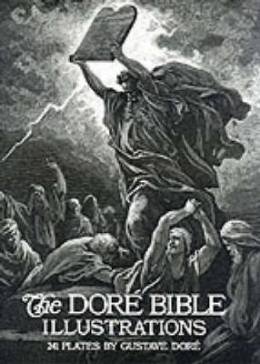 The Dore Bible Illustrations - Gustave Dore