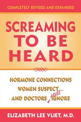 Screaming to be Heard - Elizabeth Lee Vliet
