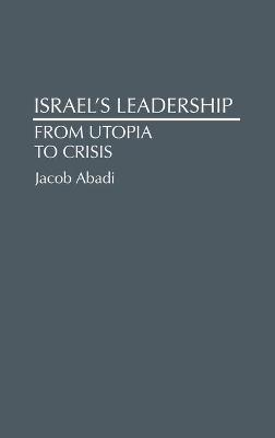 Israel's Leadership - Jacob Abadi