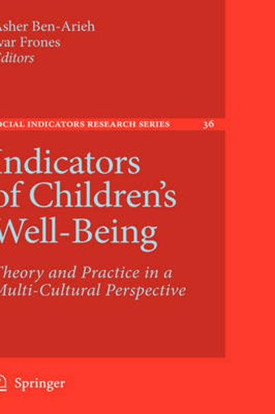 Indicators of Children's Well-Being - Asher Ben-Arieh
