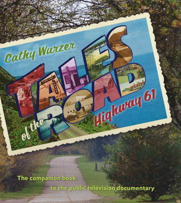 Tales of the Road - Cathy Wurzer
