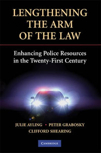 Lengthening the Arm of the Law - Julie Ayling