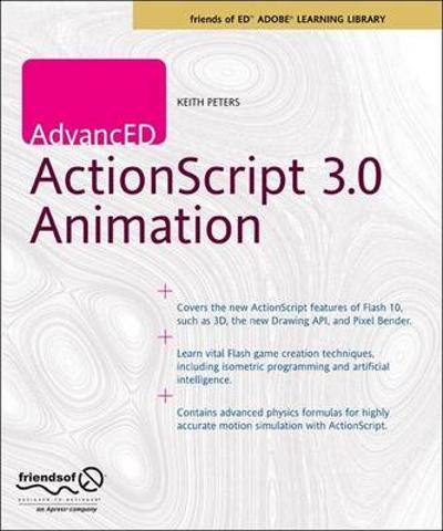 AdvancED ActionScript 3.0 Animation - Keith Peters