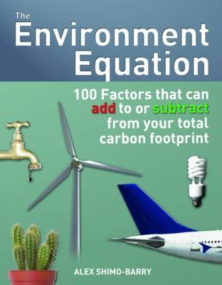 The Environment Equation - Alex Shimo-Barry
