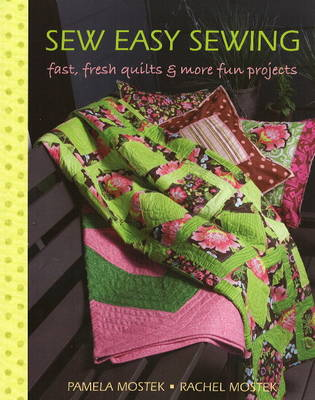 Sew Easy Sewing - Pamela Mostek