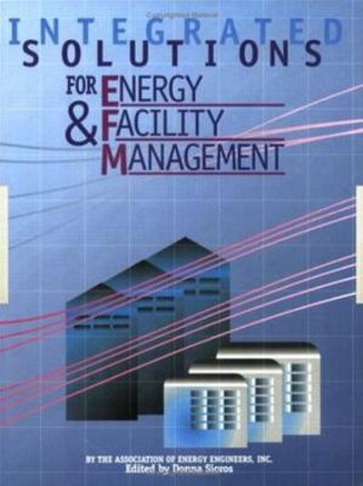 Integrated Solutions for Energy and Facility Management - Association of Energy Engineers