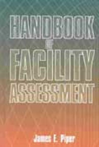 Handbook of Facility Assessment - James E. Piper