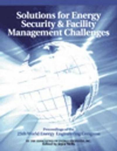 Solutions for Energy Security and Facility Management Challenges - Joyce Wells