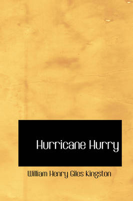 Hurricane Hurry - William Henry Giles Kingston
