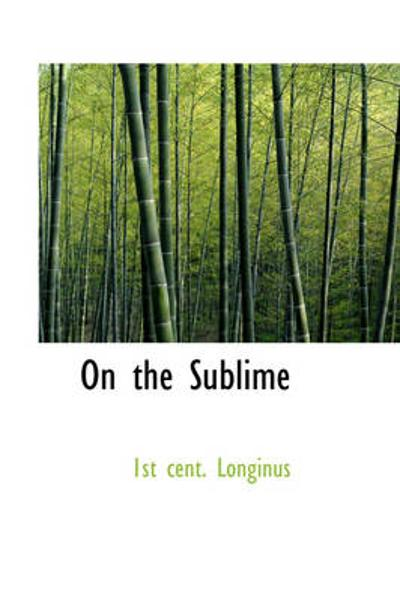 On the Sublime - 1st Cent Longinus