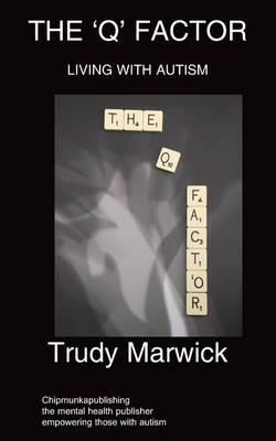 The 'Q' Factor - Trudy Marwick