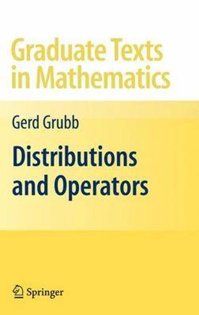 Distributions and Operators - Gerd Grubb