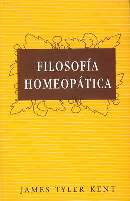 Filosofia Homeopatica - James Tyler Kent