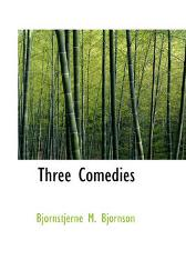 Three Comedies - Bjornstjerne Bjornson
