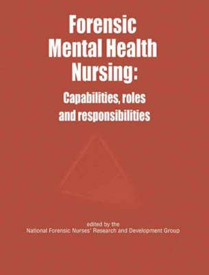 Forensic Mental Health Nursing - National Forensic Nurses' Research and Development Group